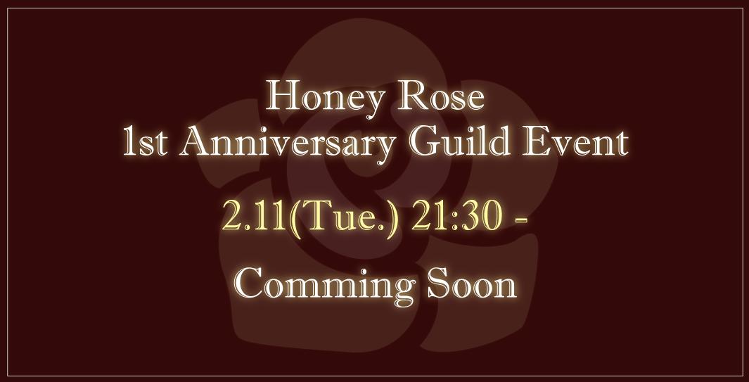 2/11(火)[ギルイベ]HoneyRose設立1周年記念イベント