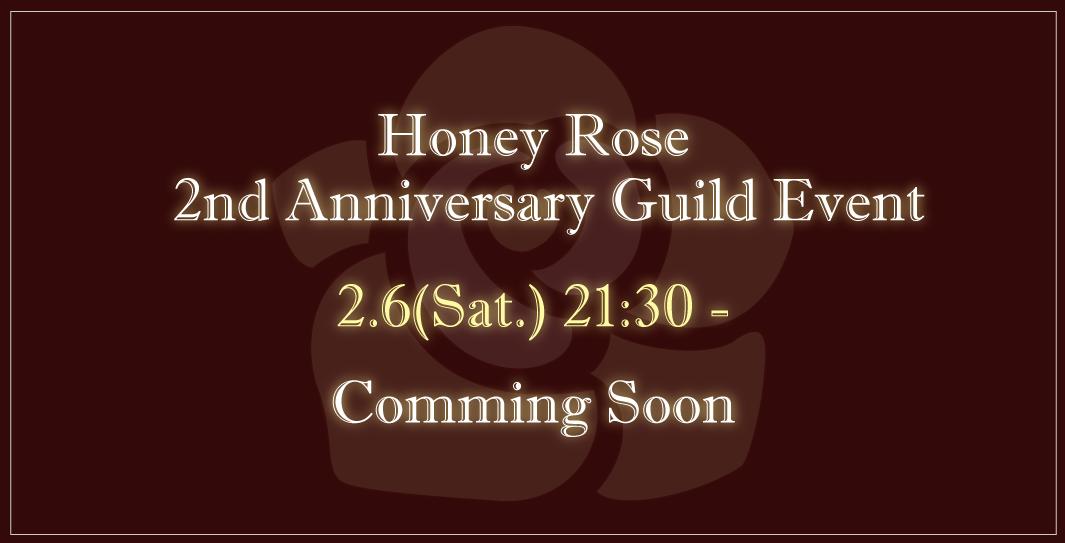 2/6(土)[ギルイベ]HoneyRose設立2周年記念イベント
